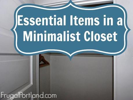 essential items in a minimalist closet