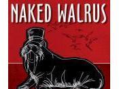 Naked Walrus: Rock Music