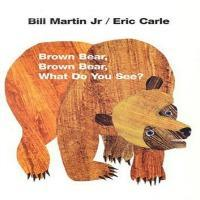 Brown Bear Brown Bear What Do You See Book of Animals