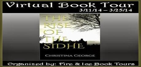 The Rise of the Sidhe by Christina George: Spotlight and Excerpt