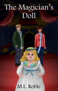 The Magician's Doll by M.L.Roble