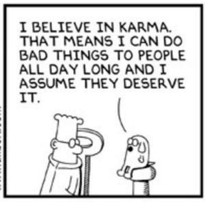 I-believe-in-karma