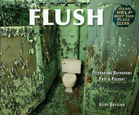 Flush: Celebrating Bathroom Past & Present