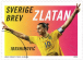 Zlatan Receives His Own Stamps In Sweden