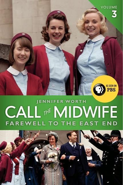 Review:  Call the Midwife: Farewell to the East End by Jennifer Worth