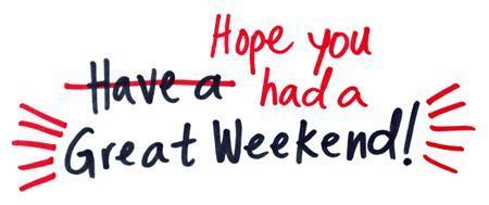My Weekend!