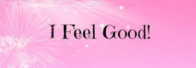 I feel good #7