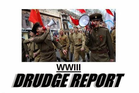 Drudge Report Declares WW3: Terrifying Military Escalation Could Bring Us To Brink Of Nuclear War