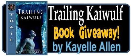 Trailing Kaiwulf by Kayelle Allen: Interview and  Excerpt