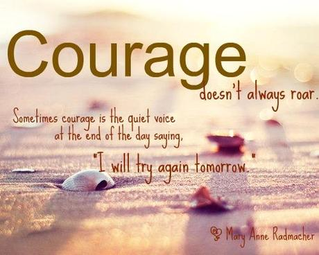 Courage Quotes Paperblog