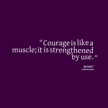 Courage Quotes - Paperblog