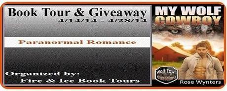 My Wolf Cowboy by Rose Wynters: Tens List and Excerpt