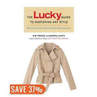 Friday Reads: The Lucky Guide to Mastering Any Style by Kim France and Andrea Linett