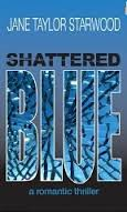 SHATTERED BLUE BY JANE TAYLOR STARWOOD -  A BOOK REVIEW