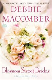 BLOSSOM STREET BRIDES BY DEBBIE MACOMBER- A BOOK REVIEW