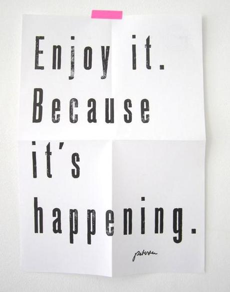 Quote About Enjoying The Moment