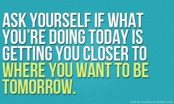 today and tomorrow quote