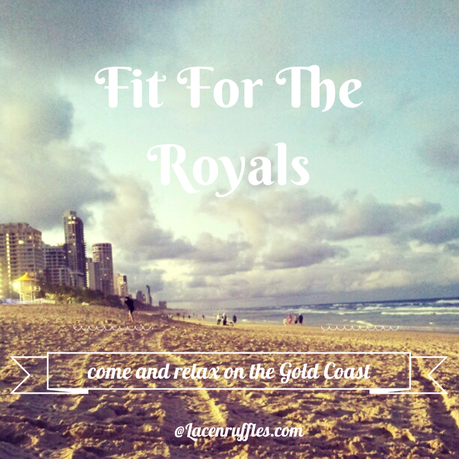 GLAM GC: 12 GOLD COAST HANGOUT SPOTS FIT FOR THE ROYALS