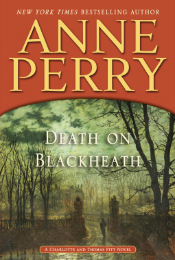 Review:  Death on Blackheath by Anne Perry