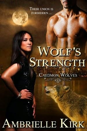 Wolf's Strength by Ambrielle Kirk: Spotlight with Excerpt