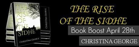 Rise of the Sidhe by christina George: Book Boost