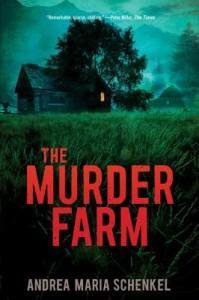 The Murder Farm by Andrea Maria Schenkel