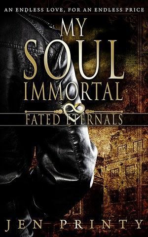 My Soul immortal by Jen Printy: Guest Post