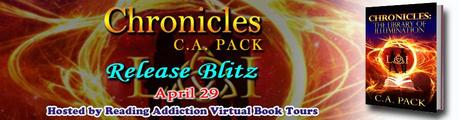Chronicles: The Library of Illumination by C.A. Pack: Book Blitz with Excerpt