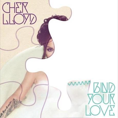"New Music: Cher Lloyd ""Bind Your Love"""