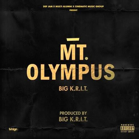 Download Mt. Olympus from Big K.R.I.T.