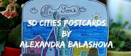 3D Cities Postcards by Alexandra Balashova