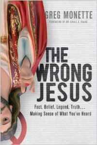 Monette, THE WRONG JESU