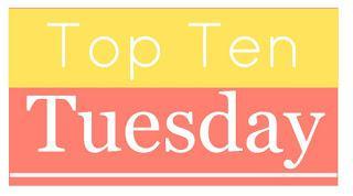 Top Ten Tuesday: Books If You Like X TV Show/Movie