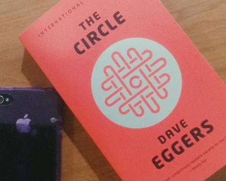 What I Read Wednesdays: The Circle by Dave Eggers