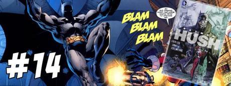 #14 Batman Hush
