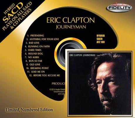 Eric Clapton's 'Journeyman' Album Feat. George Harrison, Chaka Khan, Daryl Hall, Robert Cray, Phil Collins and others Now Available On Hybrid SACD