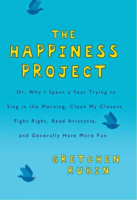 The Happiness Project: May (P.S. If Tim's makes you happy, read this!)