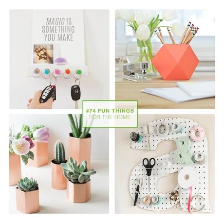 74 fun things // 4 for the home
