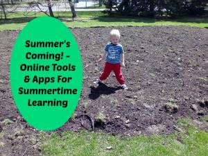 Summer's Coming! - Online Tools & Apps For Summertime Learning | LazyHippieMama.com