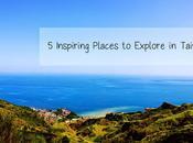 Inspiring Places Explore Taiwan