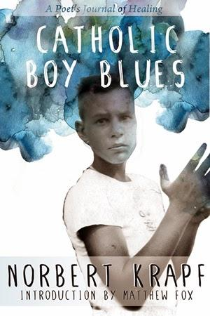 Catholic Boy Blues: Indiana Poet Laureate Norbert Krapf Deals with Legacy of Childhood Sexual Abuse by a Catholic Priest