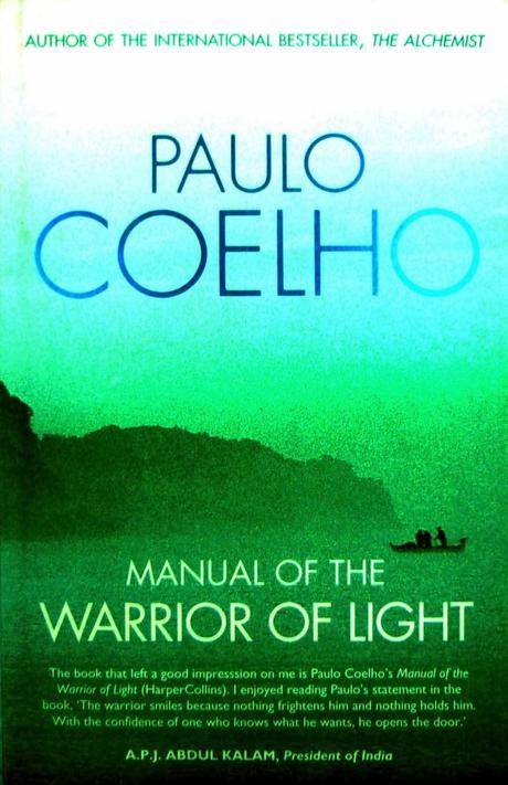 Paulo Coelho   Manual Of The Warrior Of Light Amazing Design