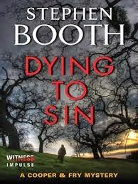 DYING TO SIN BY STEPHEN BOOTH- A BOOK REVIEW