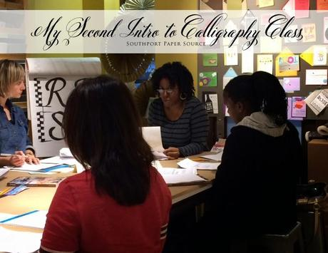 My Second Intro to Calligraphy Course: Southport Paper Source