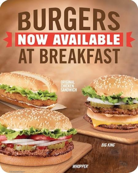 Burger King Burgers For Breakfast ha ha ha ha ha ha