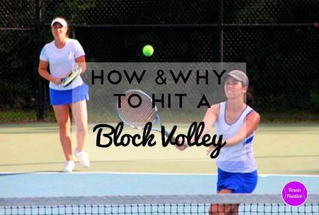 How-And-Why-To-Hit-Block-Volley