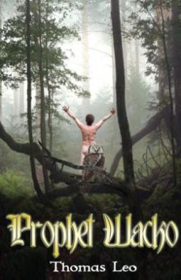 Prophet Wacko by Thomas Leo: Spotlight