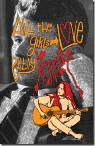 All the Girls Love Bobby Kennedy - poster