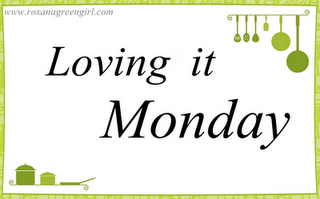 Loving it Monday