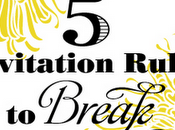 Wedding Invitation Rules Break